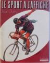 LE SPORT A L 'AFFICHE par JEAN DURRY, 1988