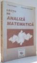 LECTII DE ANALIZA MATEMATICA de PAUL FLONDOR , OCTAVIAN STANASILA , 1993