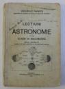 LECTIUNI DE ASTRONOMIE PENTRU CLASA VII SECUNDARA , EDITIA A II-A , 1935