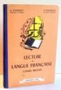 LECTURE ET LANGUE FRANCAISE par A. LYONNET , P. BESSEIGE , 1957