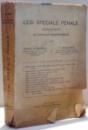 LEGI SPECIALE PENALE ADNOTATE CU INTREAGA JURISPRUDENTA de CONST. G. RATESCU SI N. PAVELESCU , 1935