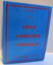 LEGILE CUNOASTERII UNIVERSALE , CARTEA I de MIHAI LUPU , 2007