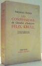 LES CONFESSIONS DU CHEVALIER D`INDUSTRIE FELIX KRULL par THOMAS MANN , 1956