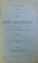 LES  ETATS BALKANIQUES  - ETUDE COMPAREE POLITIQUE , SOCIALE , ECONOMIQUE ET FINANCIERE par C. EVELPIDI , 1930