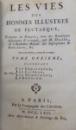 LES VIES DES HOMMES ILLUSTRES de PLUTARQUE , TOME ONZIEME , 1762