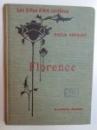 LES VILLES D' ART CELEBRES - FLORENCE  par  EMILE GEBHART, 1907