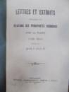 Lettres et extraits concernants les relation des Principautes Roumaines avec la France 1728- 1810, Bucuresti 1915