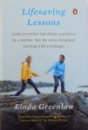LIFESAVING LESONS - NOTES FROM A ACCIDENTAL MOTHER  by LINDA GREENLAW , 2013