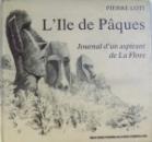 L'ILE DE PAQUES. JOURNAL D'UN ASPIRANT DE LA FLORE par PIERRE LOTI  1998