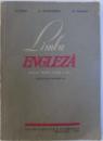 LIMBA ENGLEZA  - MANUAL PENTRU CLASA A IX -A A SCOLII DE 12 ANI ( ANUL IV ) de M. TARANU...O. VILCEANU , 1965