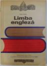LIMBA ENGLEZA  - MANUAL PENTRU CLASA A XII - A SI ANII IV SI V LICEE DE SPECIALITATE ( ANUL IV DE STUDIU ) de VALERIA ALCALAY , 1971