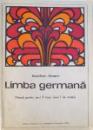 LIMBA GERMANA  - MANUAL PENTRU ANUL II LICEU ( ANUL I DE STUDIU ) de BASILIUS ABAGER , 1973
