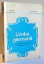 LIMBA GERMANA , MANUAL PENTRU SCOALA PROFESIONALA , MESERIA VANZATOR de LUCIA BERCIU , MATILDA SIADBEI , 1974