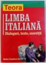 LIMBA ITALIANA  - DIALOGURI , TEXTE , EXERCITII de DOINA CONDREA DERER , 2006