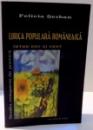 LIRICA POPULARA ROMANEASCA , INTRE EST SI VEST de FELICIA SERBAN , 2005