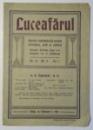 LUCEAFARUL , REVISTA SAPTAMANALA PENTRU LITERATURA , ARTA SI POLITICA , AN XI NR. 9 VOL. I , 26 FEBRUARIE 1912