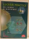 LUCRARI PRACTICE DE CHIMIE SI BIOCHIMIE de MARIA GREABU ... TUDOR SPINU , 2012