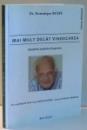 MAI MULT DECAT VINDECAREA, BENEFICIILE MEDICINEI INTEGRATIVE de DR. DOMINIQUE RUEFF , 2012