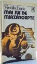 MAI SUS DE MIAZANOAPTE de VINTILA HORIA , 1992