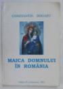 MAICA DOMNULUI IN ROMANIA de CONSTANTIN DOGARU , 2003