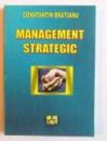 MANAGEMENT STRATEGIC de CONSTANTIN BRATIANU , 2005