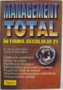 MANAGEMENT TOTAL IN FIRMA SECOLULUI 21 , 2000