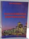 MANAGEMENTUL PERFORMANTEI de ION PETRESCU , 2002