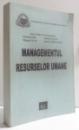 MANAGEMENTUL RESURSELOR UMANE de RADU EMILIAN...CATALINA BRANDUSOIU , 2003