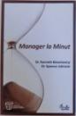 MANAGER LA MINUT de KENNETH BLANCHARD si SPENCER JOHNSON , 2009