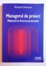 MANAGERUL DE PROIECT - MAIESTRIE IN LIVRAREA PROIECTELOR , 2006