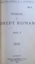 MANUAL DE DREPT ROMAN, ANUL I-II  1920