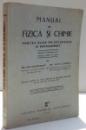 MANUAL DE FIZICA SI CHIMIE PENTRU CLASA VIII SECUNDARA de CHR. MUSCELEANU SI DR. SILVIA IONESCU , 1937