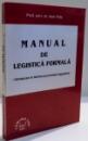 Manual de legistica formala introducere in tehnica si procedura legislativa de IOAN VIDA , 2000