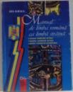 MANUAL DE LIMBA ROMANA CA LIMBA STRAINA de ADA ILIESCU , 2002