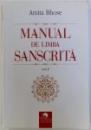 MANUAL DE LIMBA SANSCRITA , VOL. I de AMITA BHOSE , 2011