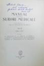 MANUAL PENTRU SURORI MEDICALE , VOL. I - III  de CONSTANTIN PAUNESCU , 1959