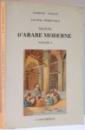 MANUEL D ' ARABE MODERNE par LUC WILLY DEHEUVELS , VOLUME I , 1995