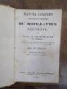 Manuel du Distillateur Liquorist, Paris 1827