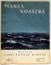 MAREA NOASTRA , REVISTA LIGI NAVALE ROMANE , NR. 5 , MAI , ANUL IV , 1935