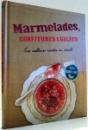 MARMELADES, CONFITURES & GELEES