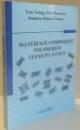 MATERIALE COMPOZITE POLIMERICE TERMOPLASTICE de ZINA VULUGA...DUMITRU MIRCEA VULUGA , 2008