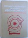MECANICA FLUIDELOR SI MASINI HIDROPNEUMATICE de AL. TODICESCU , 1974