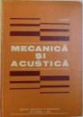 MECANICA SI ACUSTICA de ANATOLIE HRISTEV , 1984