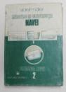 MECANICA SI CONSTRUCTIA NAVEI , VOL. II : DINAMICA NAVEI de VIOREL MAIER , 1987