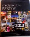 MEDIAFAX FOTO BEST OF 2013