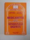 MEDICAMENTE PENTRU TRATAMENTUL BOLILOR APARATULUI DIGESTIV  de DUMITRU DOBRESCU , LILIANA DOBRESCU , 2000