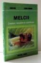 MELCII , CRESTERE, INMULTIRE SI VALORIFICARE de IOAN BUD , ELVIRA OROIAN , 2004