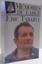 MEMOIRES DU LARGE de ERIC TABARLY , 1997