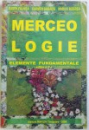 MERCEOLOGIE - ELEMENTE FUNDAMENTALE, EDITIA A II-a de EUGEN FALNITA ... MARIUS BIZEREA, 2004