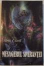 MESAGERUL SPERATEI , 2000
